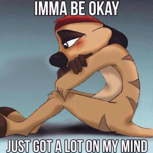 Imma be okay