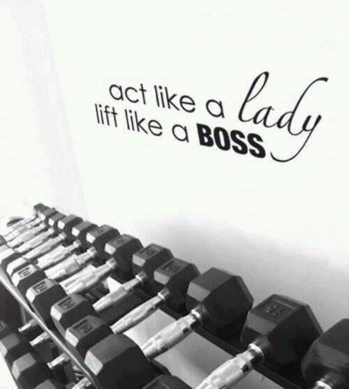 act like a lady lift like a boss