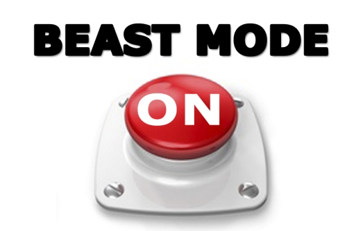 beast mode is on